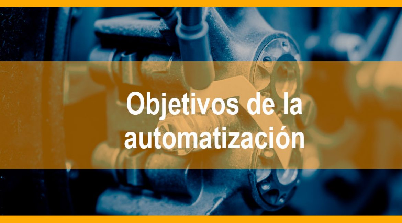 4 Objetivos de la automatización en la industria automotriz